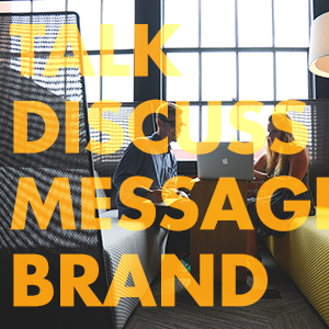 discussing brand messaging